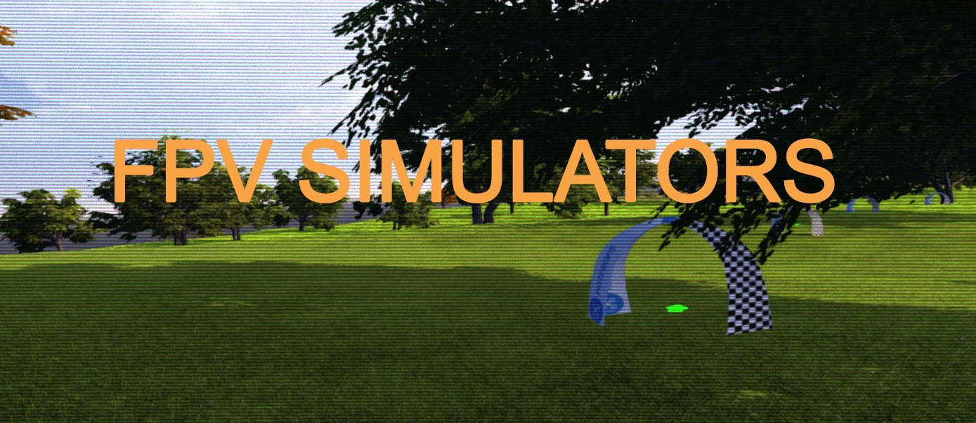 FPV Simulators Overview Teaser
